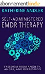 Self-Administered EMDR Therapy: Freed...