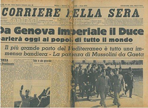 Da Genova imperiale il Duce parlera' oggi ai popoli di tutto il mondo.