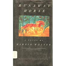 Runaway Horse: A Novel