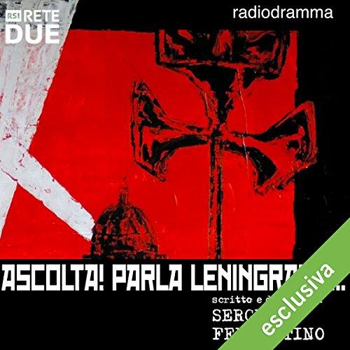 Ascolta! Parla Leningrado  Audiolibri