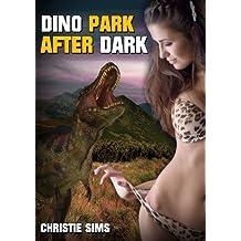 Dino Park After Dark (Dinosaur Erotica)