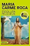 Libros Descargar PDF Escollida Pels Deus LB CAMPANYA GENER 2015 (PDF y EPUB) Espanol Gratis