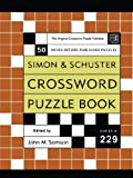 Simon and Schuster Crossword Puzzle Book #229: The Original Crossword Puzzle Publisher (Simon & Schuster Crossword Puzzle Books) by John M. Samson (2002-12-01)