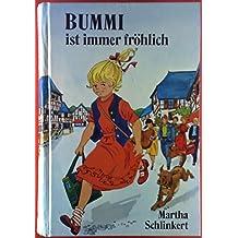 Bummi ist immer fröhlich. Sammelband II. Bummi und Fiete / Bummi in Nöten