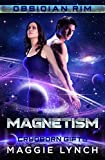 Magnetism: Cryoborn Gifts (Obsidian Rim Book 10) (English Edition)