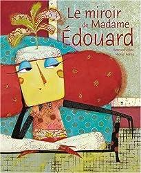 Le miroir de Madame Edouard