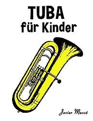 Tuba für Kinder: Weihnachtslieder, Klassische Musik, Kinderlieder, Traditionelle Lieder und Volkslieder!