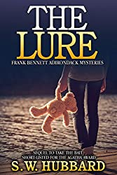 The Lure: a small town murder mystery (Frank Bennett Adirondack Mountain Mystery Series Book 2) (English Edition)