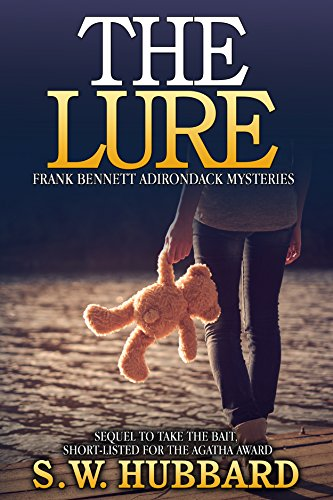 the-lure-a-small-town-murder-mystery-frank-bennett-adirondack-mountain-mystery-series-book-2
