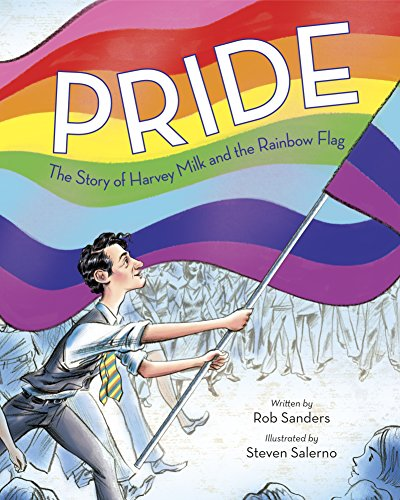 Pride: The Story of Harvey Milk and the Rainbow Flag (English Edition)