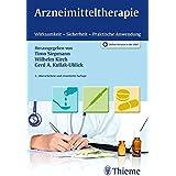 Arzneimitteltherapie: Wirksamkeit - Sicherheit - Praktische Anwendung