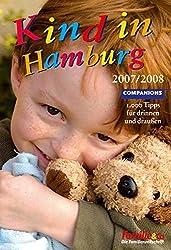 Kind in Hamburg 2008/2009: 1.000 Tipps für drinnen und draußen