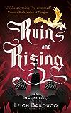 Ruin and Rising: Book 3