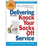 (DELIVERING KNOCK YOUR SOCKS OFF SERVICE) BY Performance Research Associates, Inc.(Author)Paperback on (10 , 2011)