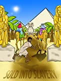 Sold into Slavery | The story of Joseph: a bible story for kids and parents (Truth vs Tradition Book 2)