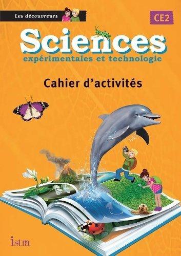 Sciences CE2 Les Découvreurs - Cahier élève - Edition 2013 de Catherine Vilaro (9 octobre 2013) Broché