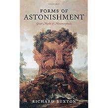 Forms of Astonishment: Greek Myths of Metamorphosis
