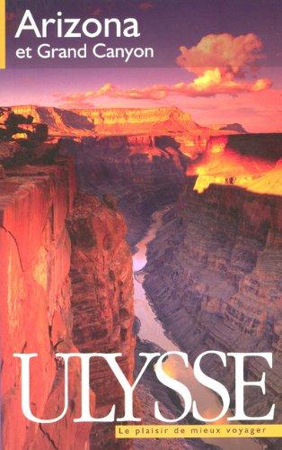 Arizona et Grand Canyon