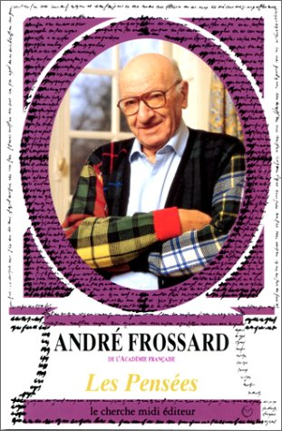 PENSEES D ANDRE FROSSARD