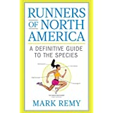 Runners of North America:A Definitive Guide to the Species