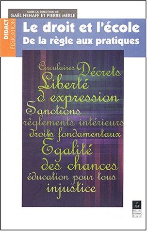 Le droit et l'école : De la règle aux pratiques