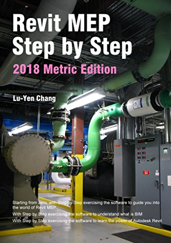 Revit MEP Step by Step 2018 Metric Edition eBook: Lu-Yen