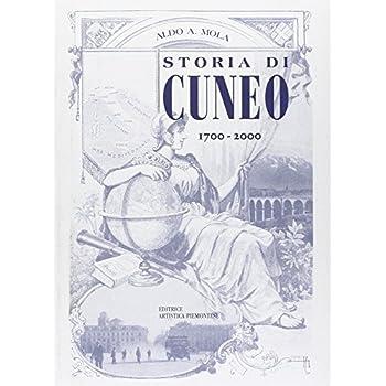 Storia Di Cuneo Dal 1700 Al 2000