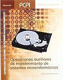 Operaciones auxiliares de mantenimiento de sistemas microinformáticos (Informatica (paraninfo))