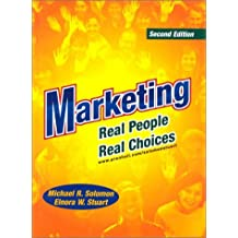 Marketing: Real People, Real Choices and The Brave New World of E-Commerce