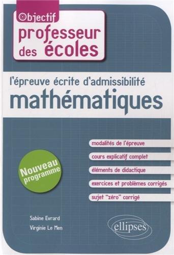 L'Épreuve Écrite d'Admissibilité Mathématiques Professeur des Écoles Nouveau Programme