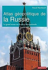 Atlas géopolitique de la Russie par  Autrement