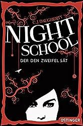 Night School. Der den Zweifel sät: (Band 2)