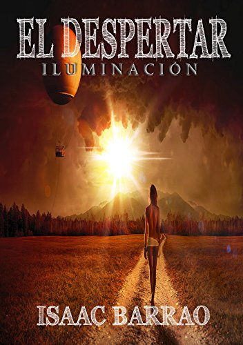 El despertar: Iluminación (Tomo 2) eBook: Isaac Barrao: Amazon.es ...