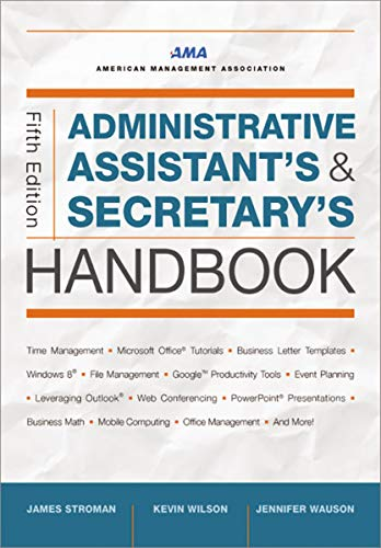 Administrative Assistant's and Secretary's Handbook (English Edition)