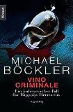 Vino Criminale: Ein kulinarischer Fall für Hippolyt Hermanus - Michael Böckler