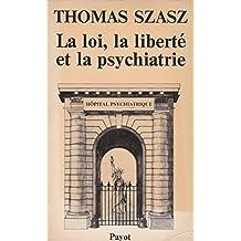 La loi, la liberté et la psychiatrie