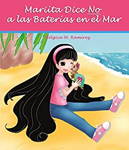 Mariíta Dice NO a las Baterías en el Mar eBook: Ramirez, Belgica ...