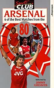 Arsenal : Six Of The Best Matches From The 80s [VHS]