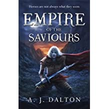 Empire of the Saviours (Chronicles of/Cosmic Warlord 1)