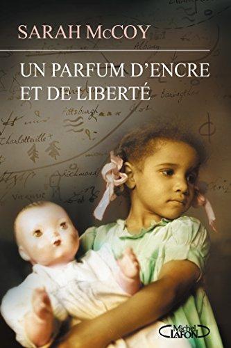 Un parfum d'encre et de liberté (French Edition)