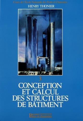 Conception et calcul des structures de bâtiment, tome 3