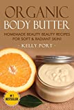 Organic Body Butter Homemade Beauty Beauty Recipes for Soft & Radiant Skin! (Lotion making, Lotion bars, Lotion bar recipes, Lotion diy, Lotion making books, Lotionmaking)