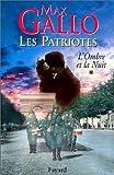 Image de Les Patriotes, tome 1 : L'Ombre et la nuit