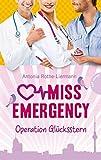 Miss Emergency, Band 4: Operation Glücksstern