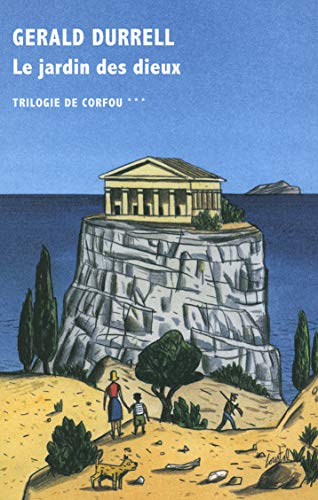 Trilogie de Corfou, III:Le jardin des dieux
