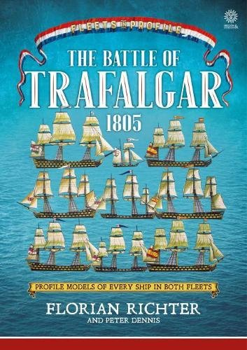 The Battle of Trafalgar 1805: Every Ship in Both Fleets in Profile por Florian Richter