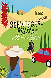 Schwiegermutter all'arrabbiata: Roman