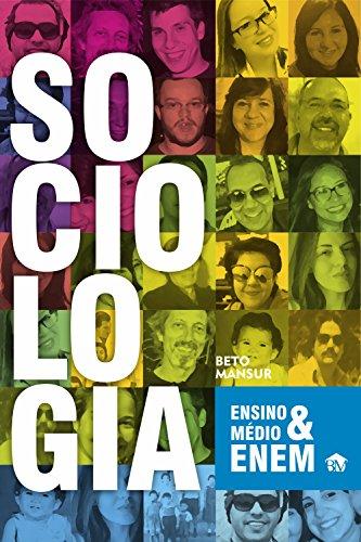 Sociologia enem e ensino médio (Portuguese Edition) por Beto Mansur
