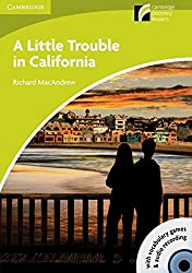 A Little Trouble in California: Book with CD-ROM and Audio-CD-Pack. Book with CD-ROM/Audio CD (Cambridge Discovery Readers)