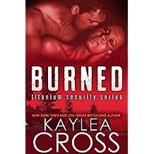 Burned (Titanium Security Series Book 3) (English Edition)